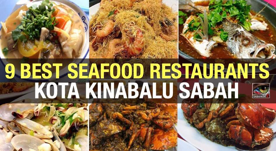 9 Best Seafood Restaurants in Kota Kinabalu